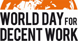 World Day for Decent Work 2014